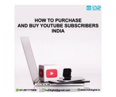 How to purchase and buy youtube subscribersin India for your channel